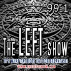 99a_The_LEFT_Show